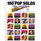 100 More Pop Solos for Saxophone by Music Sales Ltd (Paperback, 2004)