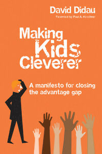 Making-Kids-Cleverer-A-Manifesto-For-Closing-The-Advantage-Gap