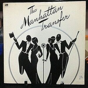 THE MANHATTAN TRANSFER Self-Titled  Album Released 1975 Vinyl Collection USA