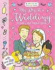 My Day at a Wedding Activity and Sticker Book by Bloomsbury Publishing PLC (Paperback, 2016)