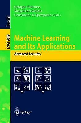Machine Learning and Its Applications: Advanced Lectures (Lecture Notes in Comp