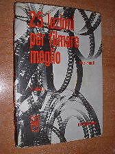 8) Mosè Menotti ( Libro ) 25 Lezioni Per Filmare Meglio - 2° Ed. Il Castello Marchandises De Proximité