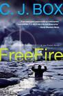 Free Fire: A Joe Pickett Novel by C. J. Box (Paperback, 2008)