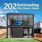 202 Outstanding City House Ideas by Manel Gutierrez (Hardback, 2016)