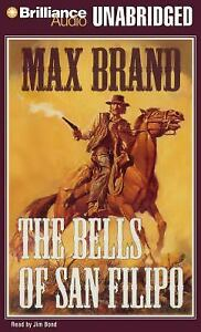 The-Bells-of-San-Filipo-by-Max-Brand-2009-7-CD-039-s-Unabridged-AudioBook