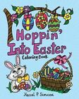 Hoppin' Into Easter by Hazel P Simcox (Paperback / softback, 2014)
