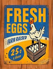 TIN  Sign Fresh Eggs  25 Cents Rooster Chicken Decor Farm Barn Coop