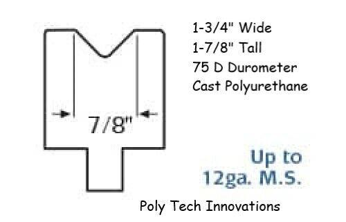 "90 Degree 7//8/"" x 48/"" Long Vee 75 D Durometer Polyurethane Press Brake Die"