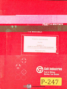 Pratt Whitney Model C Machines, Tape O Matic Drilling, Parts Lists Manual 1965