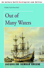 Out of Many Waters by Jacqueline Dembar Greene (Paperback / softback, 2006)