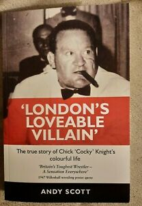 London's Loveable Villain - Chick 'Cocky' Knight ISBN: 978-1-80049-157-1