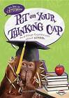 Put on Your Thinking Cap: And Other Expressions about School by Matt Doeden (Hardback, 2012)