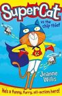 Supercat vs the Chip Thief by Jeanne Willis (Paperback, 2014)