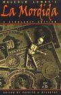 Malcolm Lowry's  La Mordida by Malcolm Lowry (Hardback, 1996)