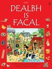 Dealbh is Facal by Iain MacDhomhnaill, Heather Amery (Paperback, 2010)