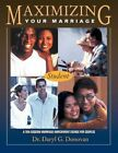 Maximizing Your Marriage by Daryl G. Donovan Spiral Ringed Book