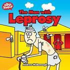 The Man with Leprosy by Andrew McDonough (Paperback, 2008)