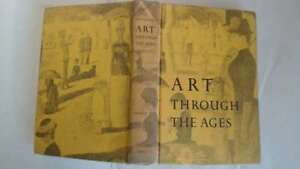 Good-Art-through-the-ages-Gardner-Helen-1959-01-01-The-hinges-are-in-good-c