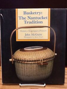 Basketry-The-Nantucket-Tradition-History-Techniques-Projects-McGuire-1990