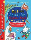 My First Animal Fun Sticker Book by Julia Donaldson (Paperback, 2016)