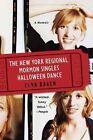 The New York Regional Mormon Singles Halloween Dance by Elna Baker (Paperback / softback, 2010)