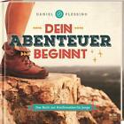 Dein Abenteuer beginnt von Daniel Plessing (2015, Gebundene Ausgabe)