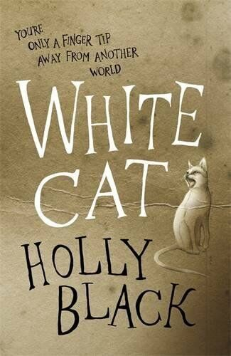 1 of 1 - The White Cat (Curse Workers, Book 1) by Black, Holly 0575096721 The Cheap Fast