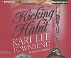 Kicking the Habit by Kari Lee Townsend (CD-Audio, 2015)
