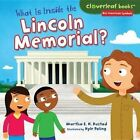 What Is Inside the Lincoln Memorial? by Martha E H Rustad (Hardback, 2014)