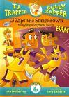 TJ Zaps the Smackdown: Stopping Physical Bullying by Lisa Mullarkey (Hardback, 2012)