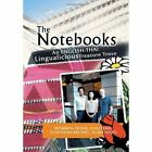 The Notebooks: A Thai Lingualicious Treasure Trove by Warren F Alan N Chutima T (Hardback, 2013)
