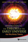 Introduction to the Theory of the Early Universe: Hot Big Bang Theory by Dmitry S. Gorbunov, Valery A. Rubakov (Paperback, 2011)
