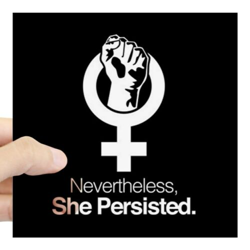 CafePress Nevertheless 2046214755 Sticker Square Sticker She Persisted