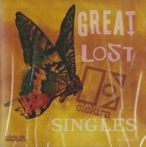 Various-Artists-Great-Lost-Elektra-Singles-Vol-1-CD-2005-NEW