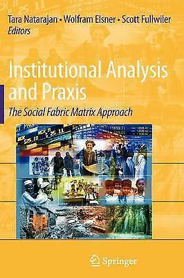 Institutional Analysis and Praxis: The Social Fabric Matrix Approach by