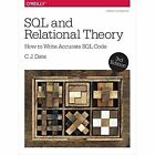 SQL and Relational Theory by C. J. Date (Paperback, 2015)