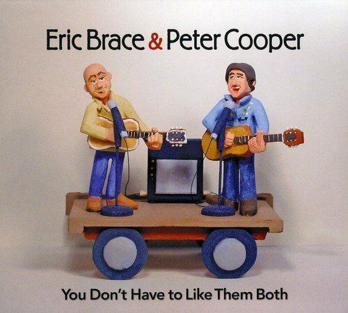 1 von 1 - CD  You Don'T Have to Like Them Both Eric Brace Digipack  (K92)