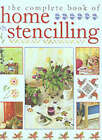 The Complete Book of Home Stencilling by K. Hall, Denise Westcott Taylor (Hardback, 2001)