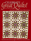 Celebrate Great Quilts!: Circa 1825-1940 - The International Quilt Festival Collection by Nancy O'Bryant Puentes, Karey Bresenhan (Paperback, 2004)