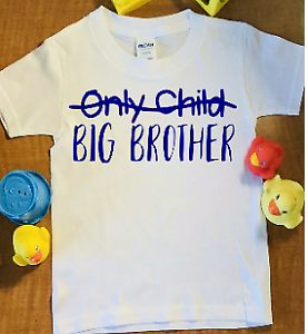 Only Child Big Brother T-shirt Baby Shower Pregnancy ...