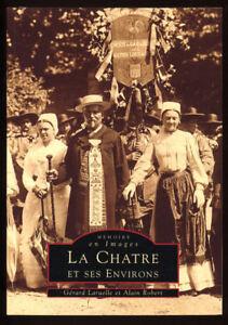 LARUELLE-ROBERT-LA-CHATRE-ET-SES-ENVIRONS