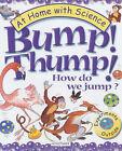 Bump! Thump!: How Do We Jump? by Janice Lobb (Paperback, 2002)
