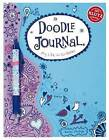 Doodle Journal: My Life in Scribbles by Scholastic US (Mixed media product, 2010)