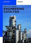 Engineering Catalysis by Dmitry Murzin (Paperback, 2013)