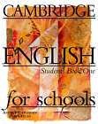 Cambridge English for Schools 1 Student's Book: Level 1 by Andrew Littlejohn, Diana Hicks (Paperback, 1996)