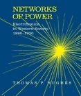 Networks of Power: Electrification in Western Society, 1880-1930 by Thomas Parker Hughes (Paperback, 1993)