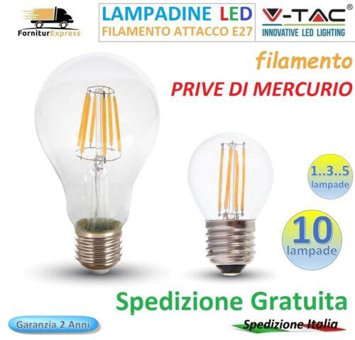 V-TAC 1..10 LAMPADINE LED E27 4W 8W 12,5W LAMPADA FILAMENTO GLOBO CLASSICA
