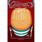 Fatty O'Leary's Dinner Party by Alexander McCall Smith (Paperback, 2015)
