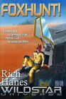 Foxhunt! by Rich Hanes (Paperback, 2009)