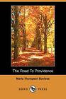The Road to Providence (Dodo Press) by Maria Thompson Daviess (Paperback / softback, 2006)